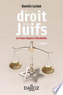 Le Droit Et Les Juifs En France Depuis La R Volution 2e D