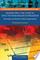Redesigning The Clinical Effectiveness Research Paradigm : the causes of disease development and progression,...