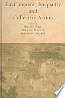 Environment  Inequality and Collective Action