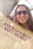 Amtrak s Best Kept Secret