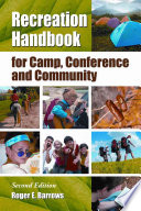 Recreation Handbook For Camp Conference And Community 2d Ed