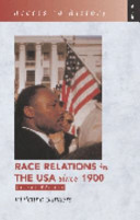 Race Relations in the USA Since 1900