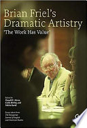Brian Friel s Dramatic Artistry