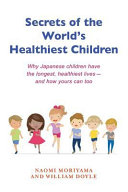 Secrets of the World s Healthiest Children