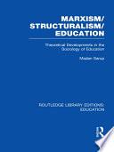 Marxism Structuralism Education  RLE Edu L