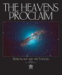 The Heavens Proclaim