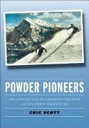 Powder Pioneers