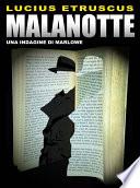 Malanotte (Un'indagine di Marlowe)