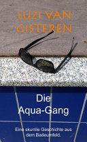 Die Aqua-Gang