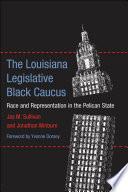 The Louisiana Legislative Black Caucus