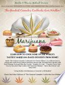 The Greatest Cannabis Cookbook Ever Written Marijuana Desserts book