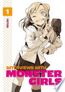 Interviews with Monster Girls Volume 1