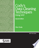 Cody s Data Cleaning Techniques Using SAS  Second Edition