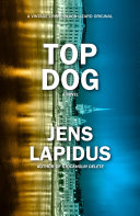 Top Dog Dog Is A Thrilling Character Driven Look At Stockholm S
