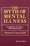 The Myth Of Mental Illness Revised Edition