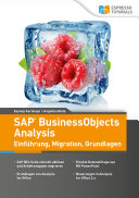 SAP BusinessObjects Analysis - Einführung, Migration, Grundlagen