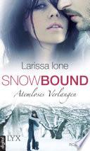 Snowbound   Atemloses Verlangen