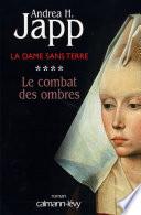 La Dame Sans Terre T4 Le Combat Des Ombres