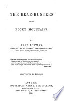 The Bear hunters of the Rocky Mountains Book PDF
