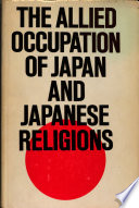 The Allied Occupation Of Japan 1945 1952 And Japanese Religions