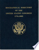 Biographical Directory of the United States Congress, 1774-2005 Since 1789 With Brief Biographical Entries On