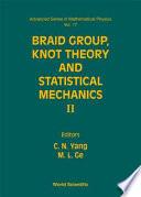 Braid Group, Knot Theory, and Statistical Mechanics II