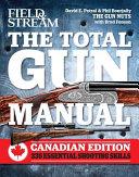 The Total Gun Manual Canadian Edition
