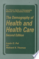 The Demography Of Health And Health Care Second Edition  book