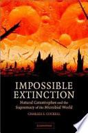 Impossible Extinction