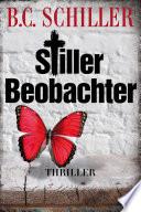 Stiller Beobachter   Thriller