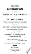 The death-bed confessions of the late Countess of Guernsey, to Lady Anne Hamilton