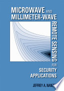 Microwave and Millimeter wave Remote Sensing for Security Applications
