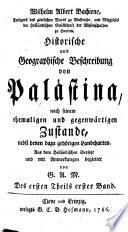 Historische und Geographische Beschreibung von Pal  stina