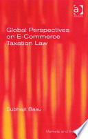 Global Perspectives on E Commerce Taxation Law