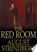 The Red Room : strindberg's no-holds-barred send-up of the pretensions...