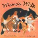 Mama s Milk