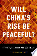 Will China S Rise Be Peaceful