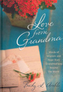 Love From Grandma Words And Wisdom And Hope