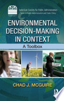 Environmental Decision Making in Context