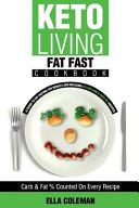 Keto Living   Fat Fast Cookbook