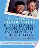 Sexuality and Relationships in the Lives of People with Intellectual Disabilities