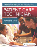 Fundamental Concepts and Skills for the Patient Care Technician   Text and Workbook Package