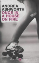 . Once in a House on Fire .