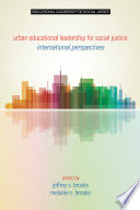 Urban Educational Leadership For Social Justice