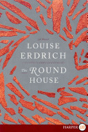 The Round House LP by Louise Erdrich