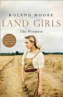 Land Girls  The Promise