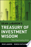 Dean LeBaron s Treasury of Investment Wisdom