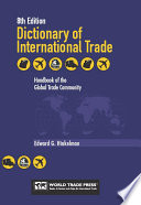 DICTIONARY OF INTERNATIONAL TRADE 8th Edition