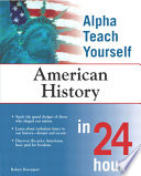 Alpha Teach Yourself American History in 24 Hours