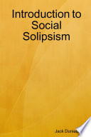 Introduction to Social Solipsism